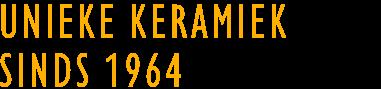 Unieke keramiek sinds 1964